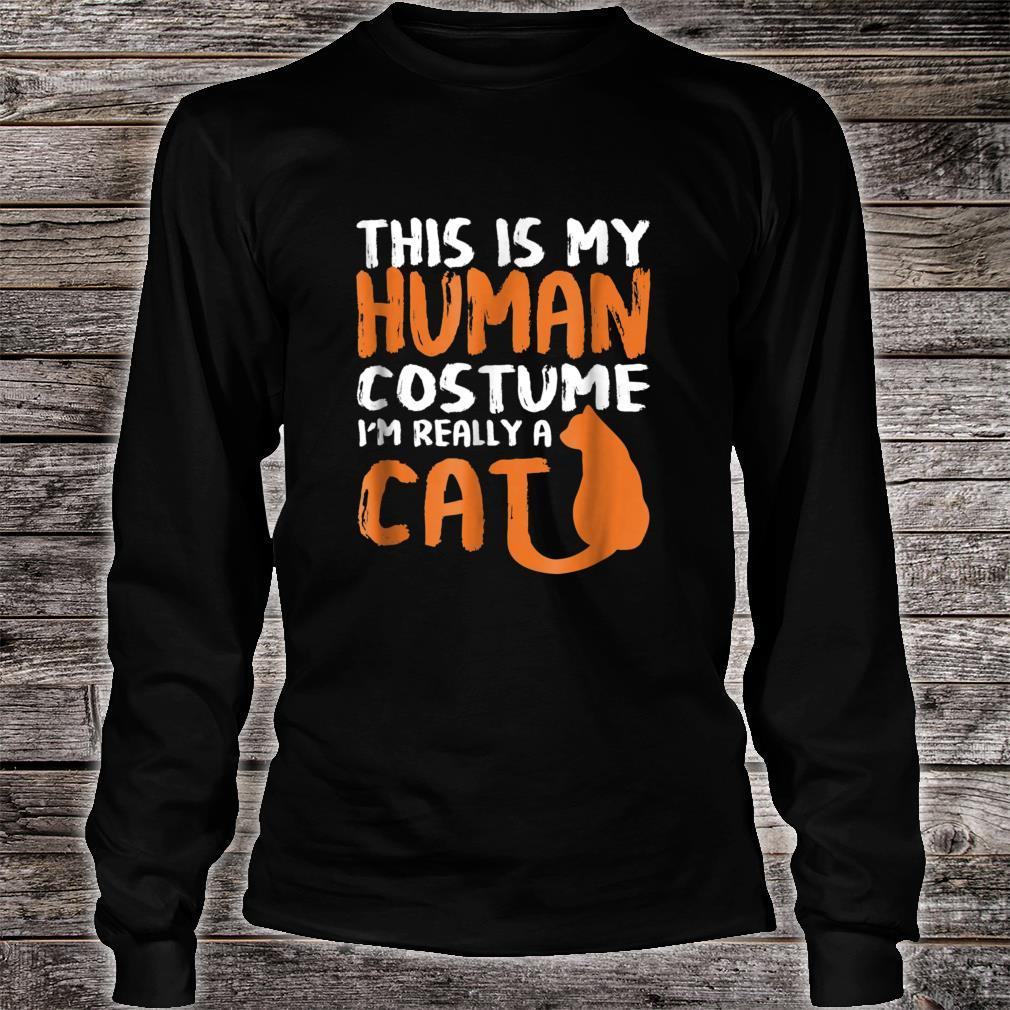 This is my human costume i'm really a cat Halloween Shirt long sleeved